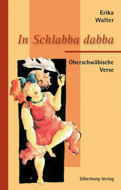 In Schlabba dabba von Bitterwolf,  Bernhard, Walter,  Erika