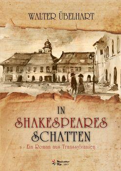 In Shakespeares Schatten von Übelhart,  Walter