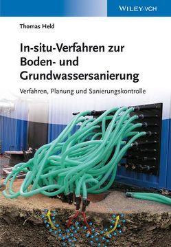 In-situ-Verfahren zur Boden- und Grundwassersanierung von Held,  Thomas