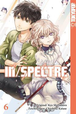 In/Spectre 06 von Katase,  Chashiba, Shirodaira,  Kyo