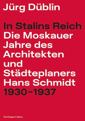 In Stalins Reich von Düblin,  Jürg