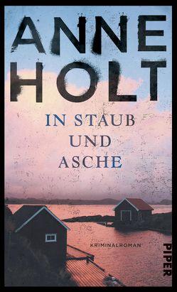 In Staub und Asche von Haefs,  Gabriele, Holt,  Anne