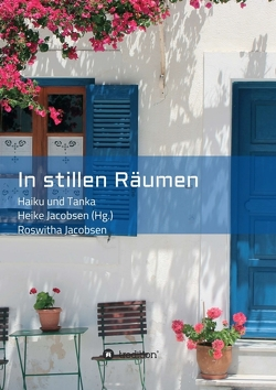 In stillen Räumen von Jacobsen,  Heike, Jacobsen,  Roswitha