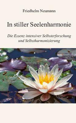 In stiller Seelenharmonie von Neumann,  Friedhelm