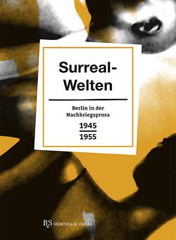In Surreal-Welten von Schütz,  Erhard