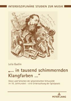 """""""… in tausend schimmernden Klangfarben …"""" von Gudlin,  Leila"""