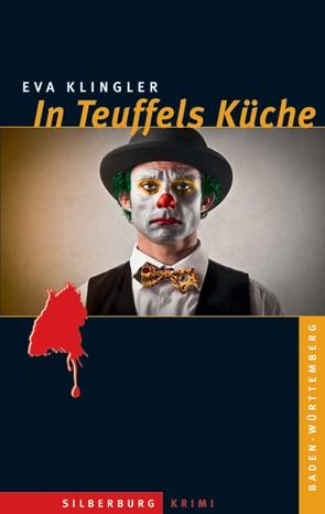 In Teuffels Küche von Klingler,  Eva