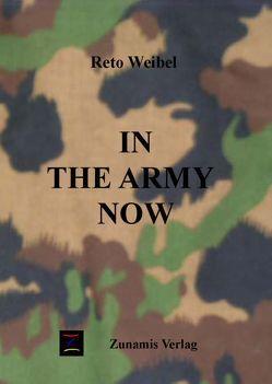 In the army now von Weibel,  Reto