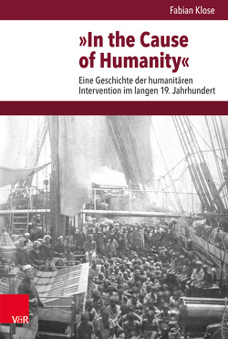 »In the Cause of Humanity« von Klose,  Fabian