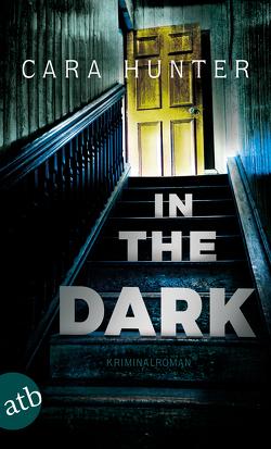 In the Dark – Keiner weiß, wer sie sind von Hansen,  Iris, Hunter,  Cara, Schwaner,  Teja