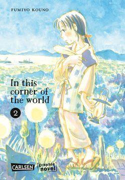 In this corner of the world 2 von Kouno,  Fumiyo, von Teichman,  Cordelia