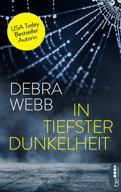 In tiefster Dunkelheit von Webb,  Debra, Zeller,  Stefanie
