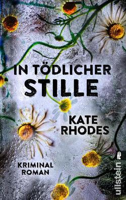 In tödlicher Stille von Rhodes,  Kate, Rodewald,  Corinna