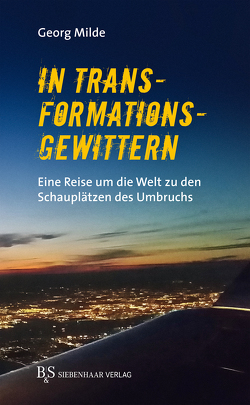 In Transformationsgewittern von Milde,  Georg