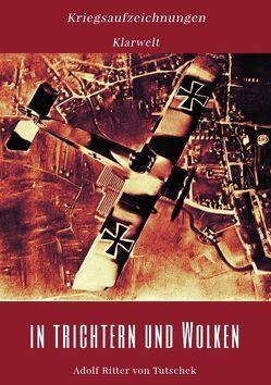 In Trichtern und Wolken von Tutschek,  Adolf Ritter von