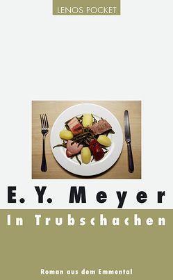 In Trubschachen von Meyer,  E. Y.