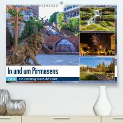 In und um Pirmasens (Premium, hochwertiger DIN A2 Wandkalender 2020, Kunstdruck in Hochglanz) von Jordan,  Andreas