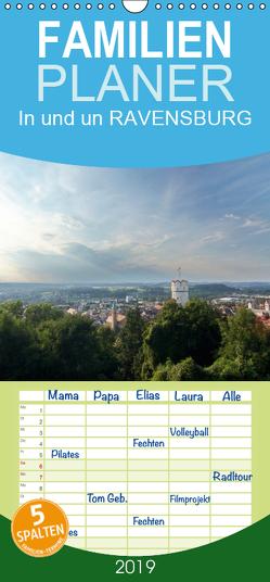 In und um RAVENSBURG – Familienplaner hoch (Wandkalender 2019 , 21 cm x 45 cm, hoch) von Meise,  Ansgar