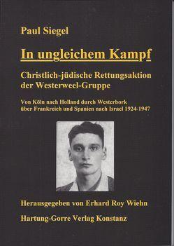 In ungleichem Kampf von Siegel,  Paul, Wiehn,  Erhard R