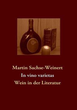 In vino varietas von Sachse-Weinert,  Martin