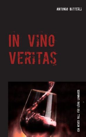In vino veritas von Bitterli,  Antonio