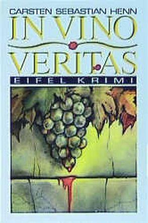In Vino Veritas von Henn,  Carsten