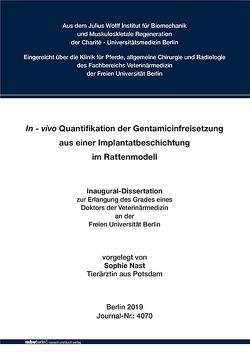 In-vivo Quantifikation der Gentamicinfreisetzung aus einer Implantatbeschichtung im Rattenmodell von Nast,  Sophie