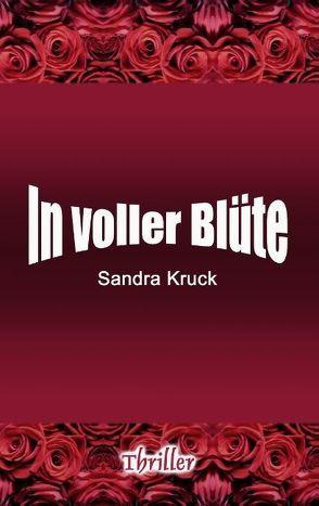 In voller Blüte von Kruck,  Sandra