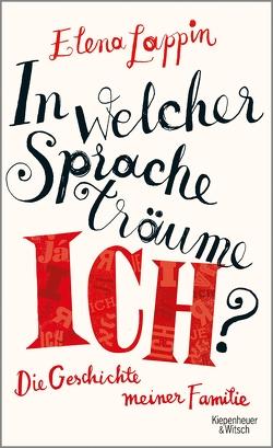 In welcher Sprache träume ich? von Lappin,  Elena, Oeser,  Hans-Christian
