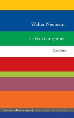 In Worten graben von Neumann,  Walter