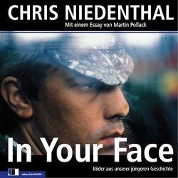 In Your Face von Niedenthal,  Chris, Pollack,  Martin