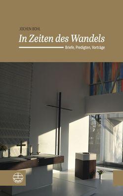 In Zeiten des Wandels von Bohl,  Jochen