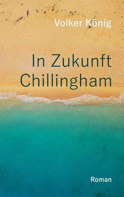 In Zukunft Chillingham von König,  Volker