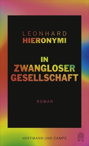 In zwangloser Gesellschaft von Hieronymi,  Leonhard