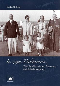 In zwei Diktaturen von Ahrberg,  Edda, Landesbeauftragter für MV für die Stasi-Unterlagen