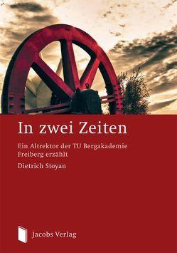 In zwei Zeiten von Stoyan,  Dietrich