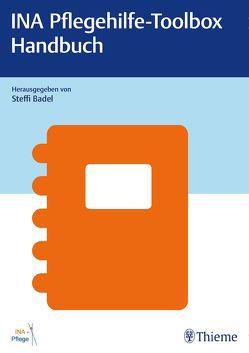 INA Pflegehilfe-Toolbox – Handbuch von Badel,  Steffi