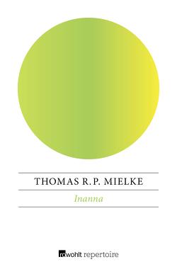 Inanna von Mielke,  Thomas R. P.