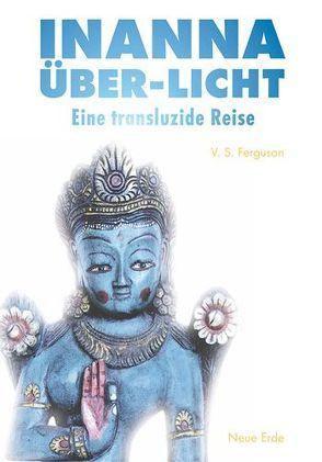 Inanna Hyper-Licht von Ferguson,  Susan, Lentz,  Andreas