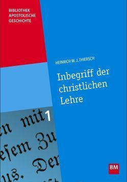 Inbegriff der christlichen Lehre von Thiersch,  Heinrich Wilhelm Josias