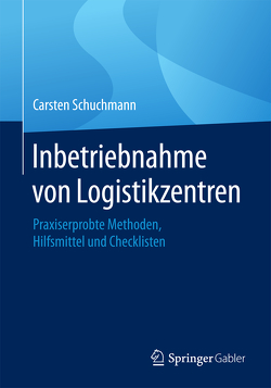 Inbetriebnahme von Logistikzentren von Schuchmann,  Carsten