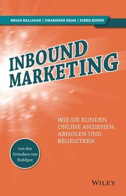 Inbound-Marketing von Halligan,  Brian, Shah,  Dharmesh