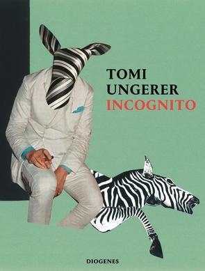 Incognito von Ungerer,  Tomi