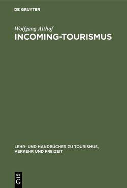 Incoming-Tourismus von Althof,  Wolfgang