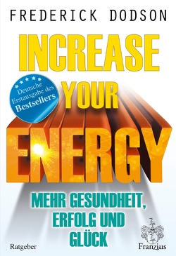 Increase your Energy von Dodson,  Frederick E