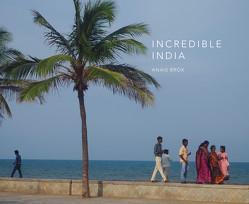 Incredible India von Brox,  Anais