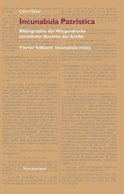 Incunabula Patristica von Hamann-Lenzinger,  Judith, Mazal,  Otto