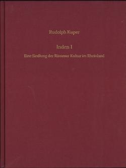 Inden 1. Eine Siedlung der Rössener Kultur im Rheinland von Kunow,  Jürgen
