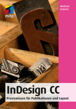 InDesign CC von Seimert,  Winfried