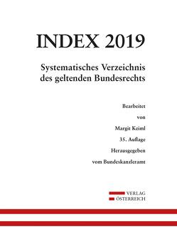 Index Bundesrecht 2019 von Keiml,  Margit